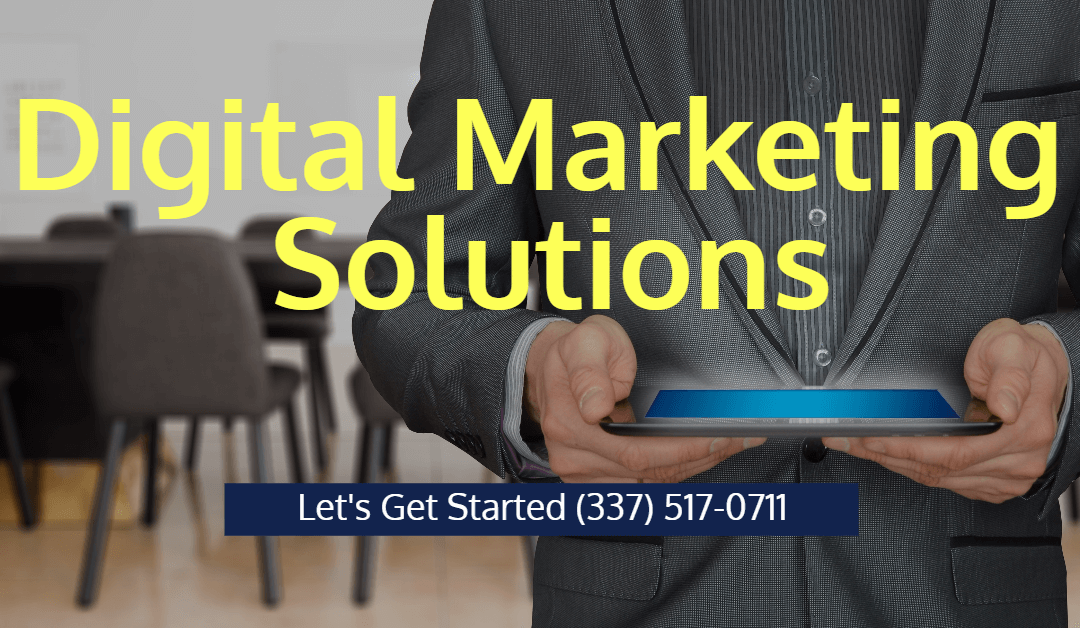 Digital Marketing in Lafayette LA